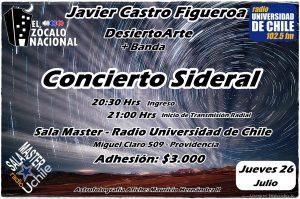 "Javier Castro Figueroa - DesiertoArte en Concierto Gira ""Chile Sideral - 2018"""