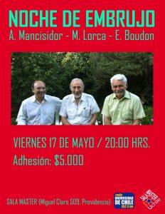 NOCHE DE EMBRUJO, Mario Lorca, Alejandro Mancisidor y Edmundo Boudon