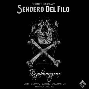 DEJALOSANGRAR & SENDERO DEL FILO